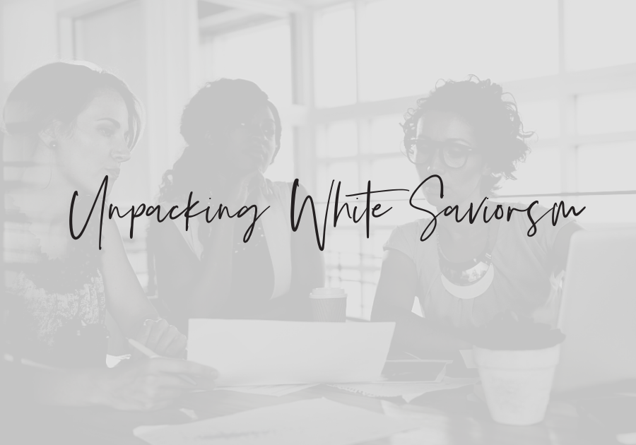 Unpacking White Saviorism